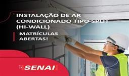 INSTALAÇÃO DE CONDICIONADOR DE AR TIPO SPLIT (HI-WALL)